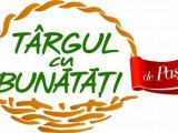 Targul cu bunatati – Targ de produse traditionale romanesti si mestesugaresti